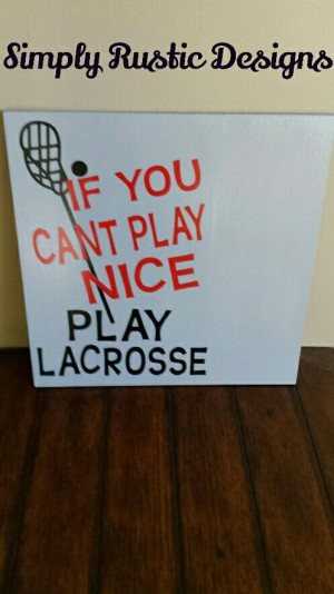 Lacrosse quote sign 18x18