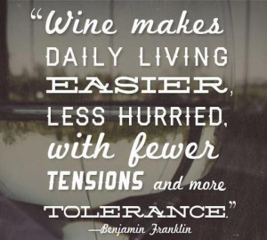 Great quote by a great person! #wine