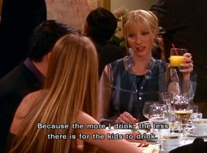 FAVORITE QUOTES - FRIENDS: PHOEBE BUFFAY
