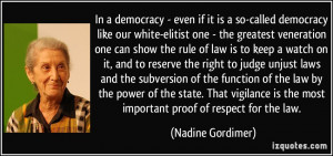 democracy - even if it is a so-called democracy like our white-elitist ...