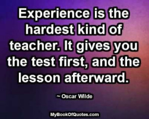 ... first, and the lesson afterward. ~ Oscar Wilde #quotes # imagequotes