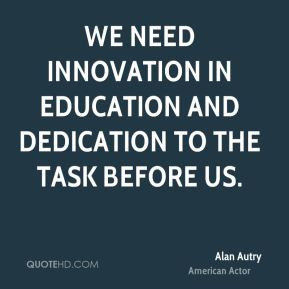 alan-autry-alan-autry-we-need-innovation-in-education-and-dedication ...