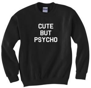 Cute But Psycho Printed Crewneck Sweatshirt fleece Jumper Womens Black ...