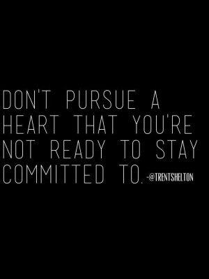 ... Stay Commitment, Quotes Relationship, Relationships, Quotestr Shelton