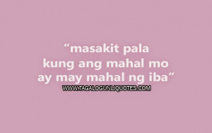 ... ay may mahal ng iba read more tagalog sad love quotes what quotes your