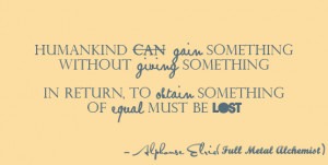 ... Quotes ~ DeviantArt: More Like Full Metal Alchemist Quote by