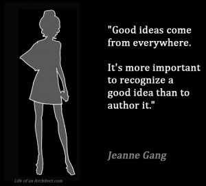 Gang Quotes About Life Design quotes - jeanne gang