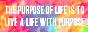 ... quote life quotes colorful paint splatter happy quotes purpose of life