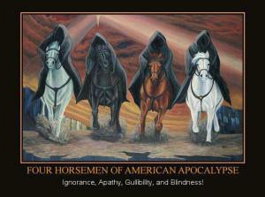 Four Horsemen of the American Apocalypse