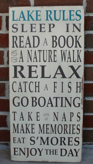 Need this sign for our new lake house at Buckhorn Lake!!!! A dream ...