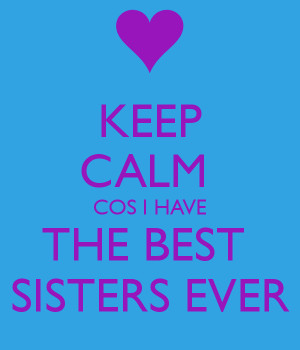 Keep Calm You Have The Best
