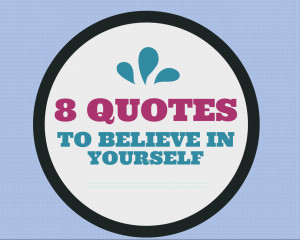Motivational Quotes To Believe in Yourself