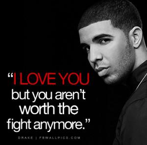 Drake I Love You Quote Picture