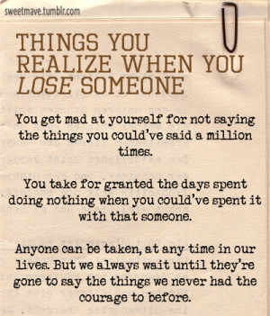 Things You Realize When You Lose Someone