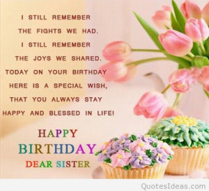 Amazing quotes for your sister or your best friend.