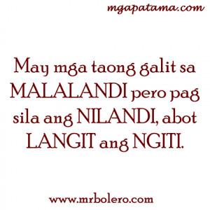 Malandi tagalog quotes Pamatay na Banat and Mga Patama Love Quotes