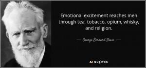 Emotional excitement reaches men through tea, tobacco, opium, whisky ...