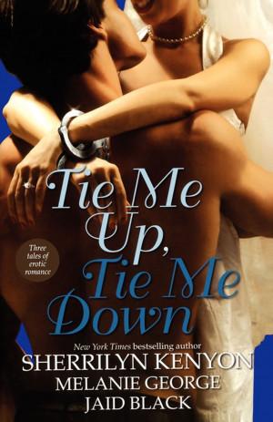 Book Cover Image (jpg): Tie Me Up, Tie Me Down