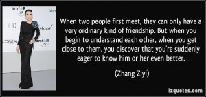When two people first meet, they can only have a very ordinary kind of ...