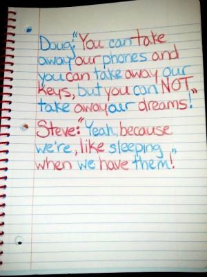 Night at the Roxbury quote! Steve and Doug Butabi!