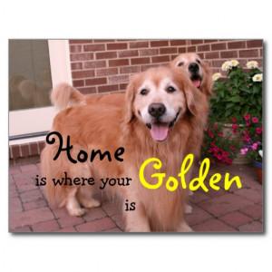 Golden Retriever Home Quote Post Cards