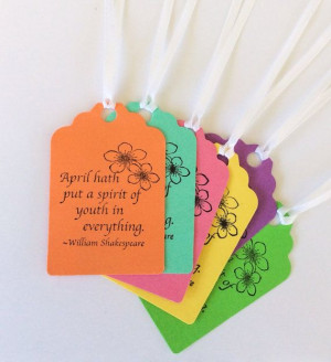Spring April Shakespeare Quote Gift Tags Multi by StephaniePayan, $2 ...