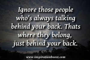Ignore People Who's Talking Behind Your Back