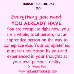 everything you need you already have you are complete right now you ...