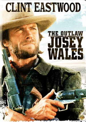 Josey Wales (The Outlaw Josey Wales)