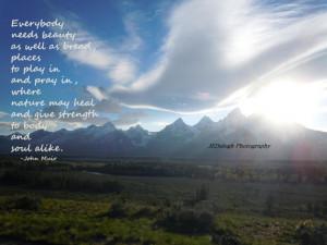 ... , Inspirational John Muir Quote,