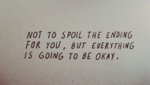 quotes everything is going to be okay