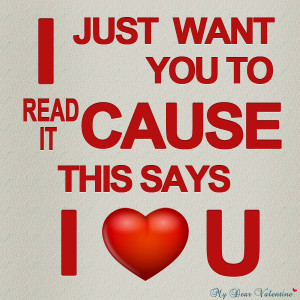 love you quotes - I just want you to