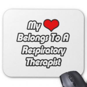 My Heart Belongs To A Respiratory Therapist Mouse Mat