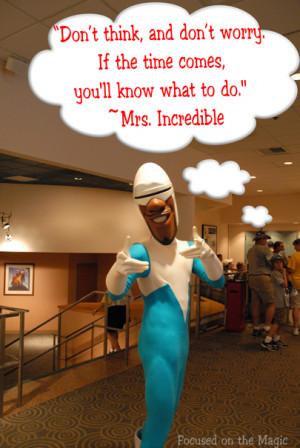 Destination Disney ~ Mrs. Incredible Quote