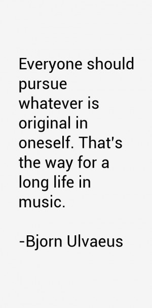 Bjorn Ulvaeus Quotes amp Sayings
