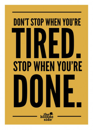 Don't stop, won't stop. #sports #quotes - TheBlondeSide.com
