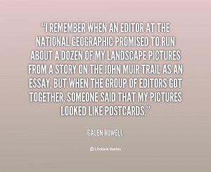 quote-Galen-Rowell-i-remember-when-an-editor-at-the-44085.png