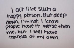 Deep down.