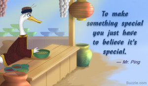 To make something special you just have to believe it's special.