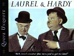 Laurel and Hardy Quote Unquote