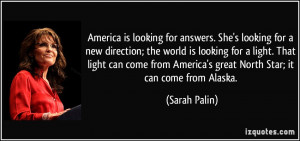 America is looking for answers. She's looking for a new direction; the ...