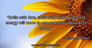 smile-with-face-smile-with-mind-and-good-energy-will-come-to-you-and ...