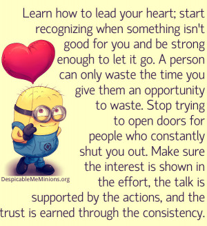 Learn how to lead your heart – Minion Quotes
