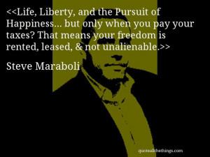 ... unalienable. #SteveMaraboli #quote #quotation #aphorism #