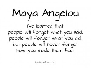 Maya Angelou Feel Quotes