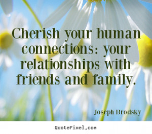 great friendship quotes from joseph brodsky make custom picture quote