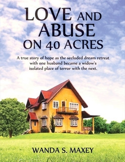 Get Love and Abuse on 40 Acres Now!