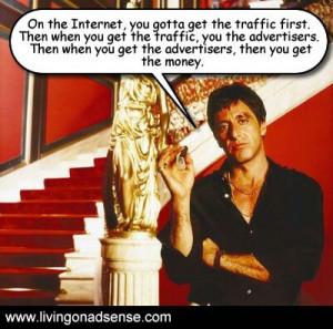 Tony Montana Quotes Scarface Tony Montana Was A Blogger Ahead of His