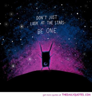 Don't Just Look At The Stars   The Daily Quotes   We Heart It