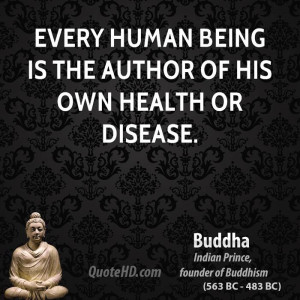 Every Human Being Is the Author of His Own Health or Disease
